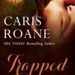 Review: Trapped (The Blood Rose Tale, #1) by Caris Roane