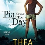 Review: Pia Saves the Day (Elder Races, #6.6) by Thea Harrison