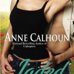 Review: Jaded (Walkers Ford, #2) by Anne Calhoun
