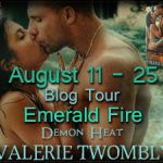 Author Interview: Valerie Twombly (Emerald Fire Book Tour) ~ Excerpt + Giveaway