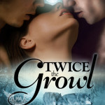 Author & Character Interview/Review: Twice the Growl by Milly Taiden ~ Excerpt + Giveaway