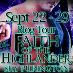 Author Guest Post: Sky Purington (Faith of the Highlander Book Tour) ~ Excerpt + Giveaway