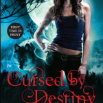 Review: Cursed By Destiny (Weird Girls #3) by Cecy Robson