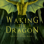 Early Review: Waking the Dragon (Vale of Stars #1) by Juliette Cross