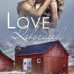 Cover Reveal: Love Refocused (Sander's Valley) by Nancy Corrigan