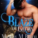 Review: Blaze of Glory (Prospect Springs Shifter #1) by Mandy M. Roth