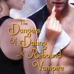 Review: The Dangers of Dating a Rebound Vampire (Half-Moon Hollow #3) by Molly Harper