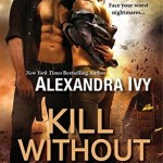 Cover Reveal: Kill Without Mercy (ARES Security #1) by Alexandra Ivy