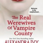 Review: The Real Werewives of Vampire County by Alexandra Ivy, Angie Fox, Jess Haines, Tami Dane