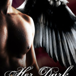 Review: Her Dark Angel (Her Angel #1) by Felicity Heaton