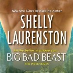 Review: Big Bad Beast (Pride #6) by Shelly Laurenston