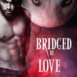 Review: Bridged by Love (Kagan Wolves #1) by Nancy Corrigan