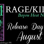 Release Day Blitz: Rage/Killian (Bayou Heat, #17-18) by Alexandra Ivy & Laura Wright ~ Excerpt/Teasers