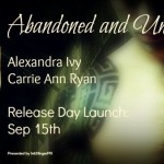 Release Day Launch: Abandoned and Unseen (Branded Packs #2) by Alexandra Ivy & Carrie Ann Ryan ~ Exclusive Excerpt/Giveaway