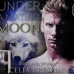 Interview with Celia Breslin (Under a Mating Moon – Tour) ~ Excerpt/Giveaway