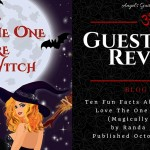 Guest Post/Review: Ten Fun Facts About Ana Gregor {Love The One You're Witch – Tour} ~ Excerpt/Giveaway