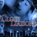 Review: Close Liaisons (The Krinar Chronicles #1) by Anna Zaires