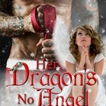 Review: Her Dragon's No Angel (Dragon Guards #11) by Julia Mills