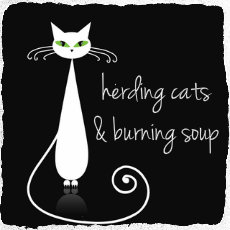 Herding Cats & Burning Soup Blog