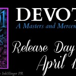 Release Day Launch: Devoted (Masters and Mercenaries #10.5)(1001 Dark Nights) by Lexi Blake ~ Excerpt