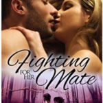 ARC Review: Fighting for her Mate (Sassy Mates #5) by Milly Taiden