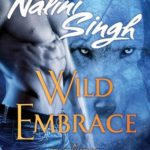 Review: Wild Embrace (Psy-Changeling #2.5, 5.1, 11.5, 12.1) by Nalini Singh
