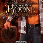 ARC Review: Justice for Boone (Badge of Honor: Texas Heroes, #6) by Susan Stoker