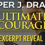 Excerpt Reveal: Ultimate Courage (True Heroes #2) by Piper J. Drake
