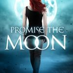 Release Day ARC Review: Promise the Moon (Lorimar Pack #1)(Gemini #4) by Hailey Edwards