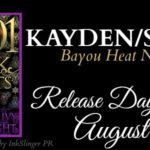 Release Day Launch: Kayden/Simon (Bayou Heat #21-22) by Alexandra Ivy & Laura Wright ~ Excerpt