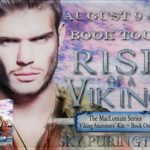 Rise of a Viking (The MacLomain Series: Viking Ancestors' Kin #1) by Sky Purington {Tour} ~ Excerpt/Giveaway