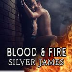 ARC Review: Blood & Fire (Dallas Fire & Rescue Kindle World) by Silver James