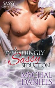 A Witchingly Sassy Seduction