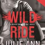 Review: Wild Ride (Black Knights Inc. #9) by Julie Ann Walker
