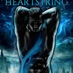 Release Day ARC Review: Dragon Heartstring (Vale of Stars #0.5) by Juliette Cross {Tour} ~ Excerpt