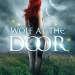 ARC Review: Wolf at the Door (Lorimar Pack #2)(Gemini #5) by Hailey Edwards
