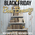 Black Friday Bonanza Giveaway Hop ~ Nov. 25th – 28th