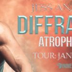 Diffraction (Atrophy #3) by Jess Anastasi (Tour) ~ Excerpt/Giveaway