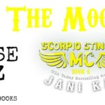 Release Blitz: Shoot The Moon (Scorpio Stinger MC #6) by Jani Kay ~ Excerpt