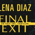 Final Exit (EXIT Inc. #3) by Lena Diaz (Tour) ~ Excerpt/Giveaway