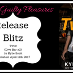 Release Blitz: Twist (Dive Bar #2) by Kylie Scott ~ Excerpt