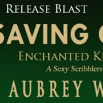 Release Blast: Saving Grace (Enchanted Keepsakes) by Aubrey Wynne ~ Giveaway/Excerpt