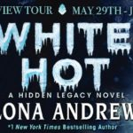 Release Day ARC Review: White Hot (Hidden Legacy #2) by Ilona Andrews ~ Excerpt/Giveaway