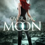 ARC Review: Over the Moon (Lorimar Pack #3)(Gemini #6) by Hailey Edwards