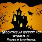 Spooktacular Giveaway Hop ~ Oct. 15th – 31st