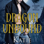 Review: Dragon Unbound (Dragon Falls #4) by Katie MacAlister