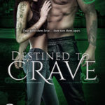 Release Day ARC Review: Destined to Crave (Descended of Guardians #1) by Setta Jay
