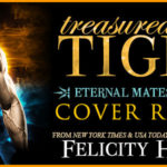 Cover Reveal: Treasured by a Tiger (Eternal Mates #14) by Felicity Heaton ~ Excerpt