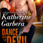 ARC Review: Dance With The Devil (Gods of War #1) by Katherine Garbera