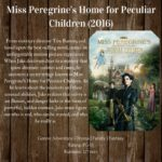 Movie Review: Miss Peregrine's Home for Peculiar Children (2016)